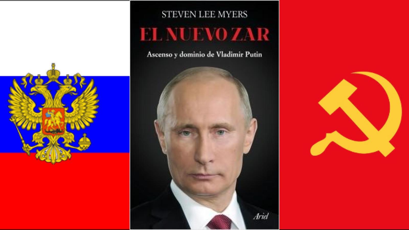 El nuevo zar: biografía de burócrata que se hizo presidente
